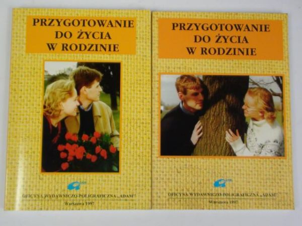 Ostrowska K.  - Przygotowanie do życia w rodzinie, t. I-II