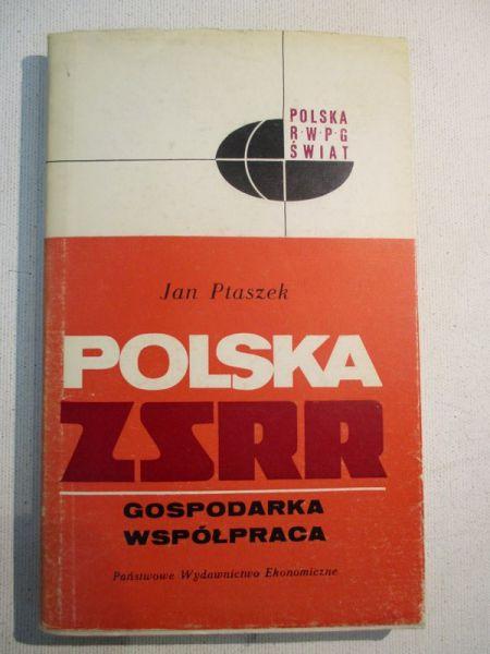 Polska - ZSRR. Gospodarka. Współpraca