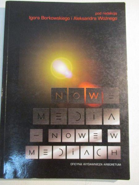 Nowe media-nowe w mediach