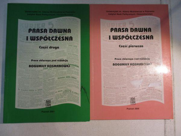 Kosmanowa Bogumiła - Prasa dawna i współczesna, część 1-2