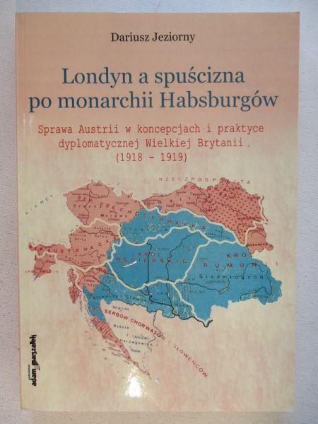 Londyn a spuścizna po monarchii Habsburgów