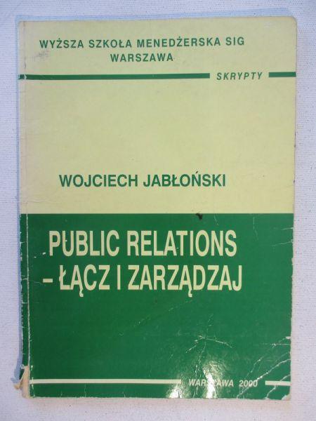 Jabłoński Wojciech - Public relations - łącz i zarządzaj