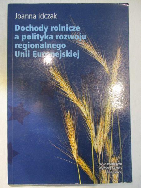 Dochody rolnicze a polityka rozwoju regionalnego Unii Europejska
