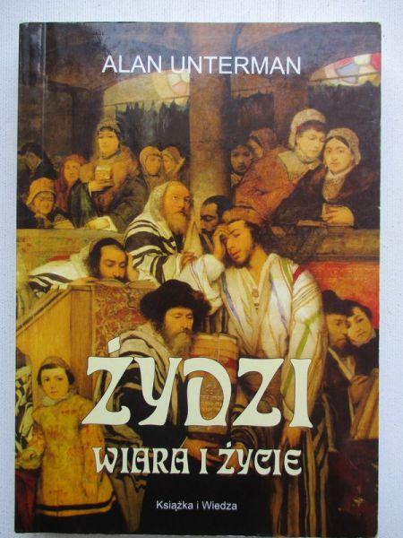 Żydzi. Wiara i życie