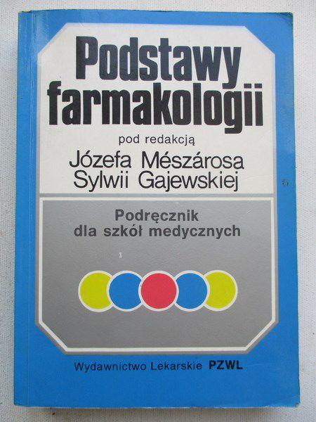Gajewska Sylwia (red.) - Podstawy farmakologii