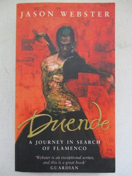 Duende. A Journey in Search of Flamenco
