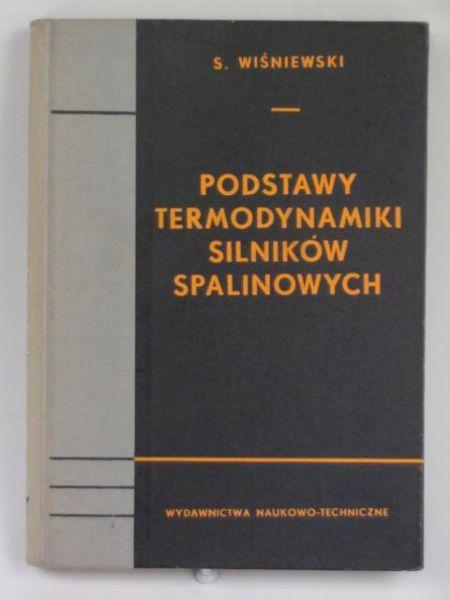 Wiśniewski S. - Podstawy termodynamiki silników spalinowych