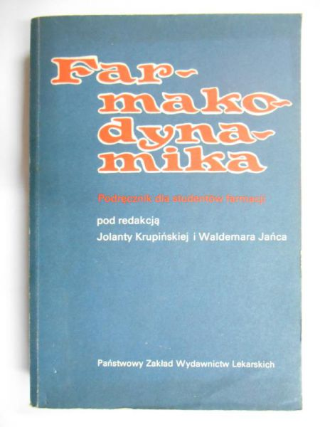 Jańca W. (red.) - Farmakodynamika