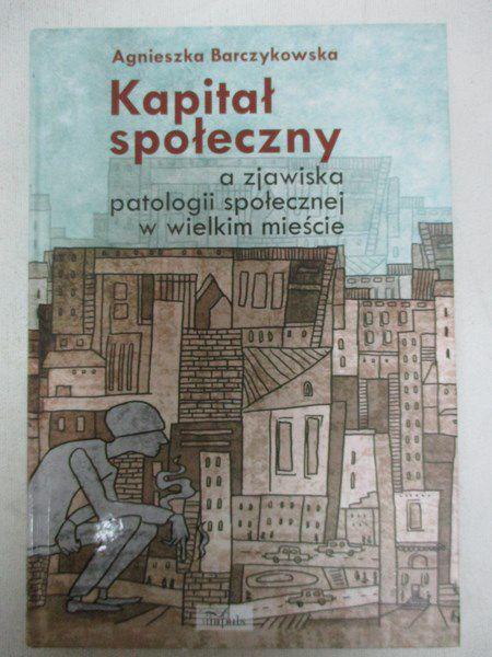 Barczykowska Agnieszka - Kapitał społeczny