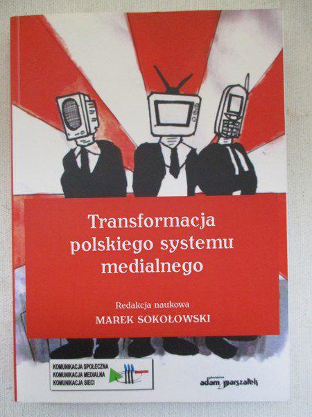 Transformacja polskiego systemu medialnego