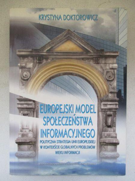 Doktorowicz Krystyna - Europejski model społeczeństwa informacyjnego
