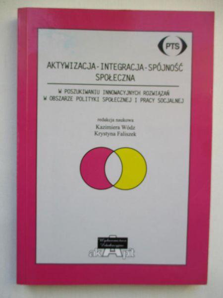 Aktywizacja-Integracja-Spójność społeczna