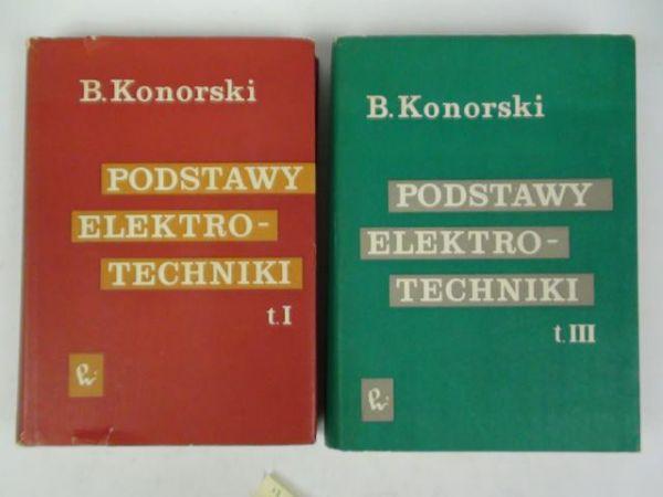 Podstawy elektrotechniki, t. I, III