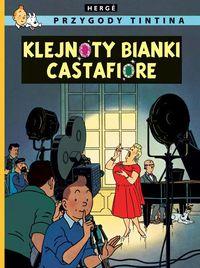 Przygody Tintina Tom 21 Klejnoty Bianki Castafiore