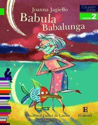 Czytam sobie Babula Babalunga Poziom 2