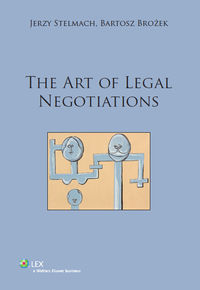 Stelmach Jerzy - The art of legal negotiations