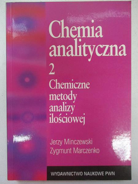 Chemia analityczna. Analiza ilościowa, tom II