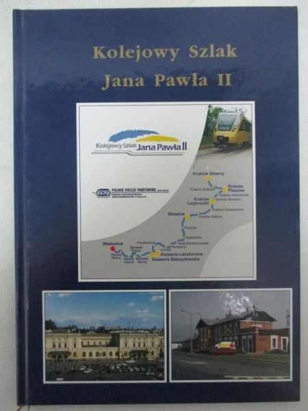 Kolejowy szlak Jana Pawła II