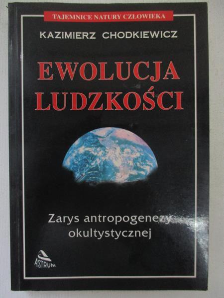 Chodkiewicz Kazimierz - Ewolucja ludzkości