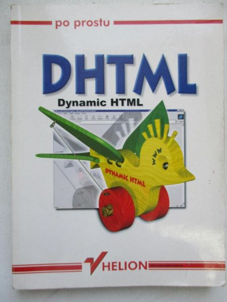 DHTML. Dynamic HTML