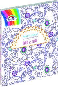 Mindfulness wzory do kolorowania Mind & Spirit