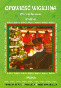 Opowieść wigilijna Charlesa Dickensa