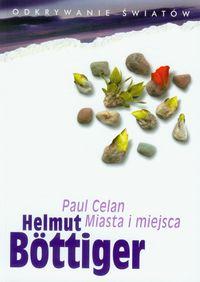 Paul Celan Miasta i miejsca