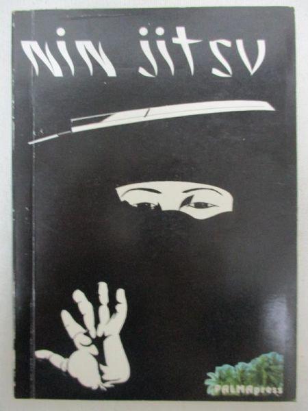 Sikora Romuald - Nin Jitsu czyli sztuka wojowników cieni