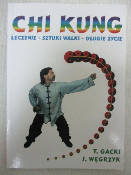 Gacki Tadeusz - Chi Kung