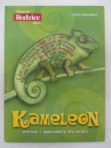 Kameleon Wiersze I Opowiadania Dla Dzieci Praca Zbiorowa