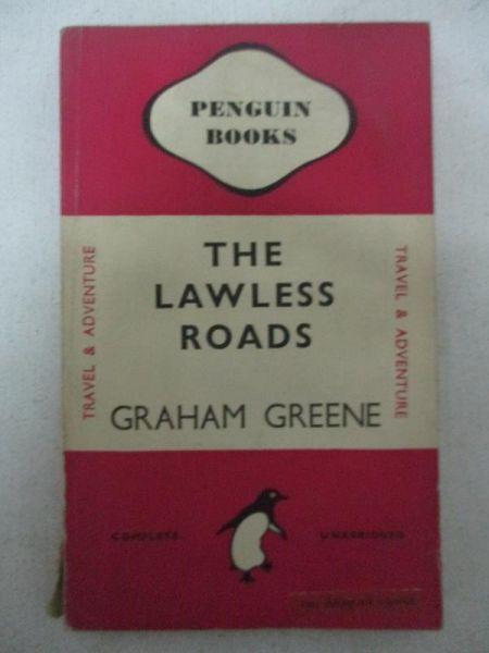 Greene Graham - The Lawless Roads, 1947 r.