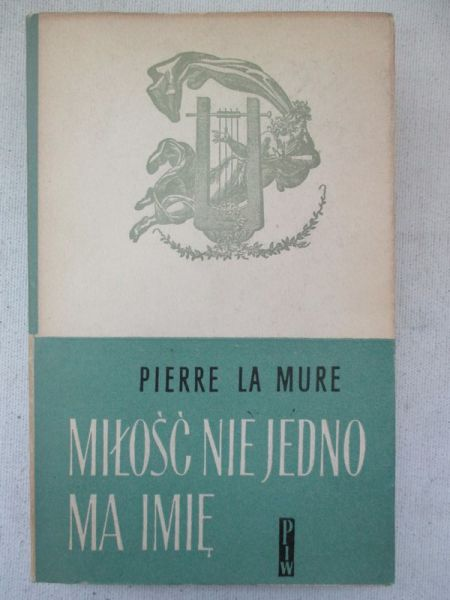 Znalezione obrazy dla zapytania Pierre La Mure : Miłość niejedno ma imię 1959