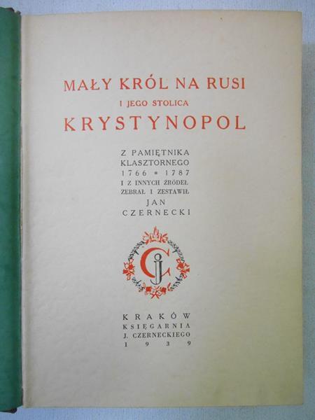 Mały król na Rusi i jego stolica Krystynopol. 1939 r.