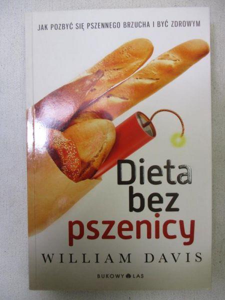 Davis William Dieta Bez Pszenicy William Davis 14 70 Zl