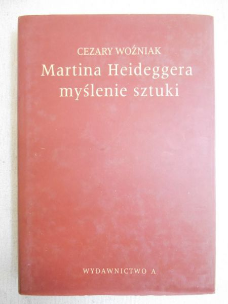 Martina Heideggera myślenie sztuki