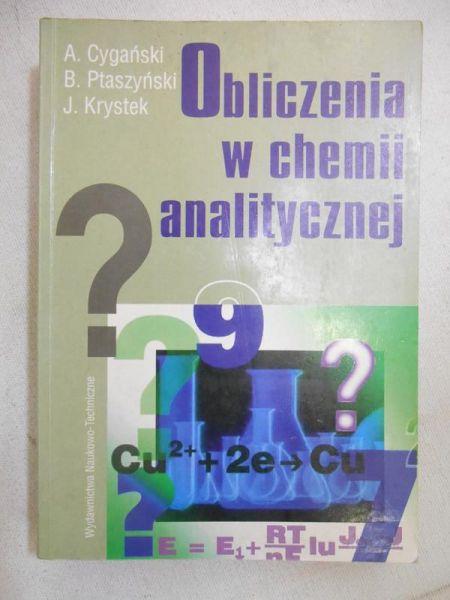 Cygański A. - Obliczenia w chemii analitycznej