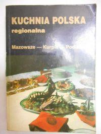 Kuchnia Polska Regionalna Jan Red Kwasowski 1960 Zł