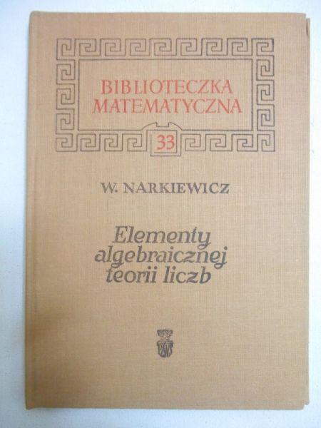 Elementy algebraicznej teorii liczb