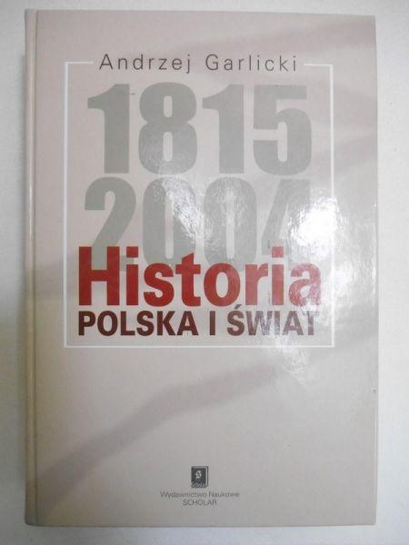 Historia. Polska i świat 1815 -2004