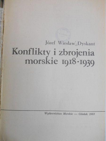 Dyskant Józef Wiesław - Konflikty i zbrojenia morskie 1918-1939