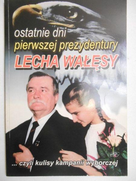 Ostatnie dnie pierwszej prezydentury Lecha Wałęsy