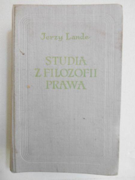 Lande Jerzy - Studia z filozofii prawa