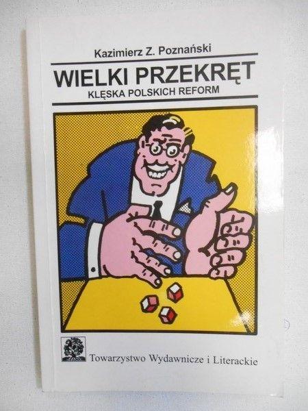 Wielki przekręt. Klęska polskich reform