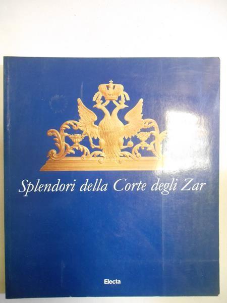 Splendori della Corte degli Zar