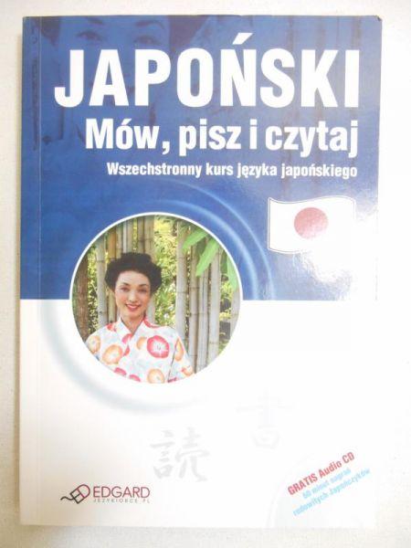 Japoński. Mów, pisz i czytaj + CD