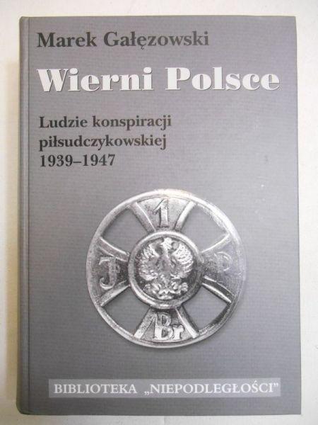 Gałęzowski Marek - Wierni Polsce