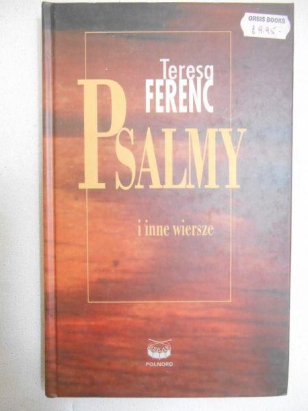 Psalmy I Inne Wiersze Dawne I Nowe Teresa Ferenc 1200