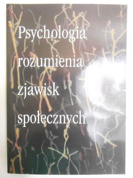 Psychologia rozumienia zjawisk społecznych