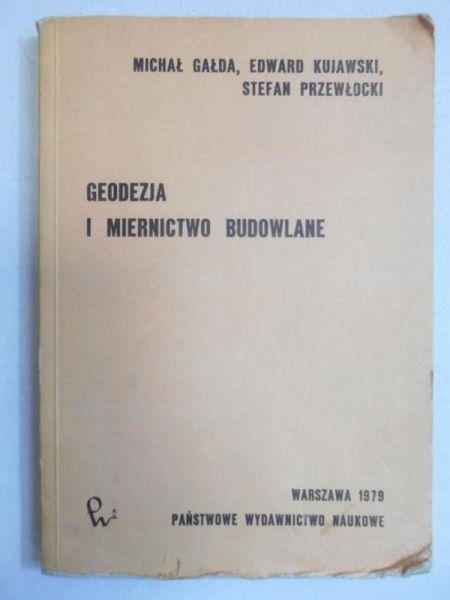 Gałda Michał - Geodezja i miernictwo budowlane