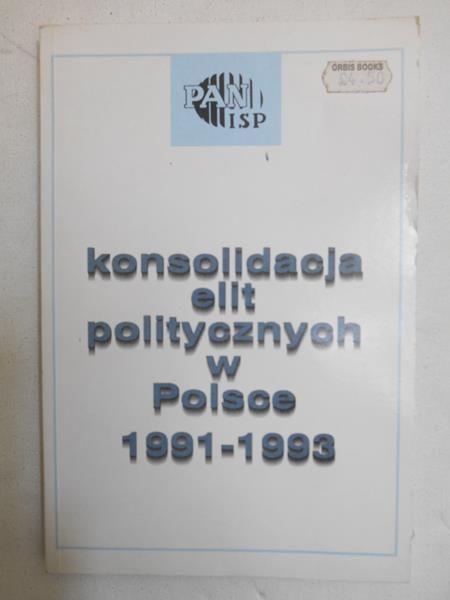 Konsolidacja elit politycznych w Polsce 1991-1993